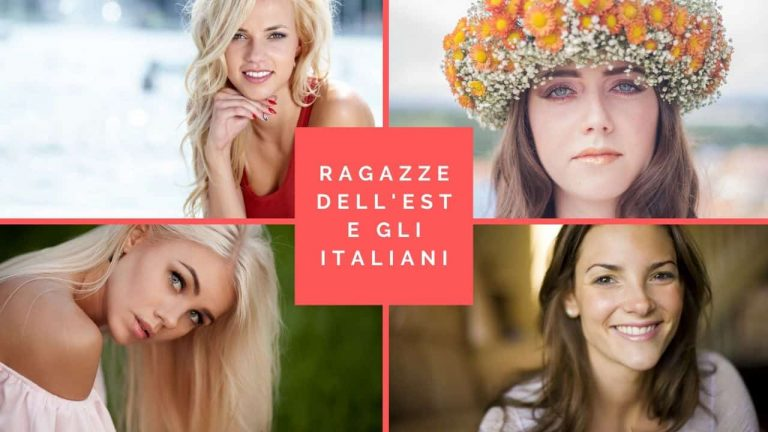 Perché le ragazze dell'est desiderano un uomo Italiano